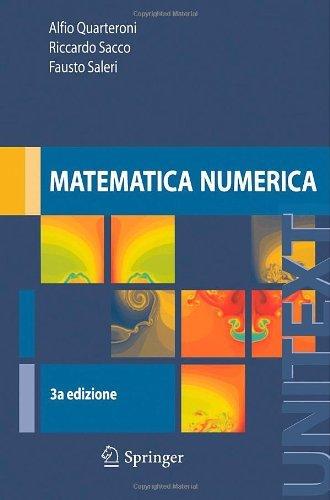 Matematica Numerica (UNITEXT / La Matematica per il 3+2) (Italian Edition) by Alfio Quarteroni (2008-01-15)