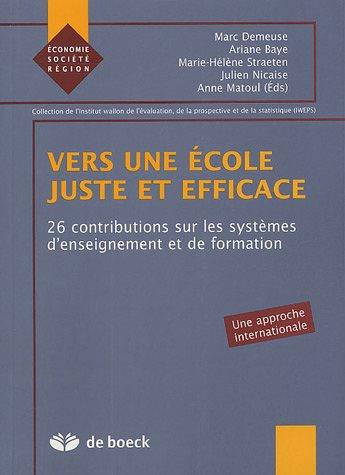 Vers une école juste et efficace : 26 contributions sur les systèmes d'enseignement et de formation