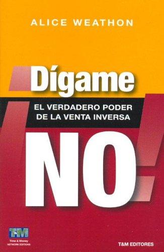 DIGAME NO. EL VERDADERO PODER DE LA VENTA INVERSA