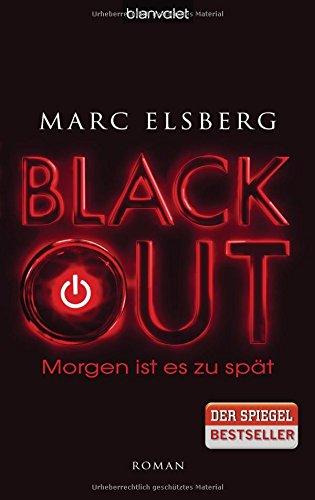 Buchseite und Rezensionen zu 'BLACKOUT - Morgen ist es zu spät: Roman' von Marc Elsberg