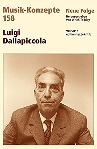Luigi Dallapiccola (Musik-Konzepte 158)
