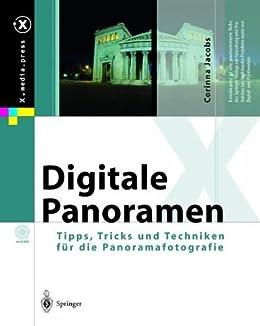 Digitale Panoramen: Tipps, Tricks und Techniken für die Panoramafotografie (X.media.press) von [Jacobs, Corinna]