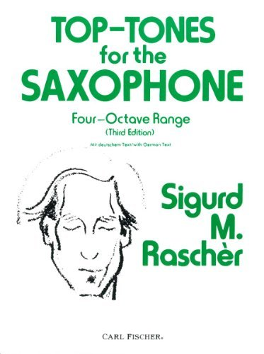 O2964 - Top-Tones for the Saxophone: Four-Octave Range by Sigurd M. Rascher (1983-06-01)