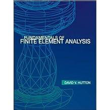 Fundamentals of Finite Element Analysis (Engineering Series)