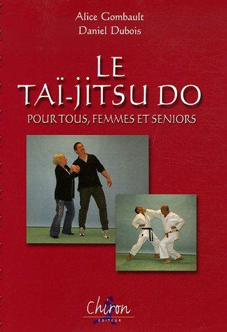 La Taï-jitsu do pour tous, femmes et seniors par Alice Gombault