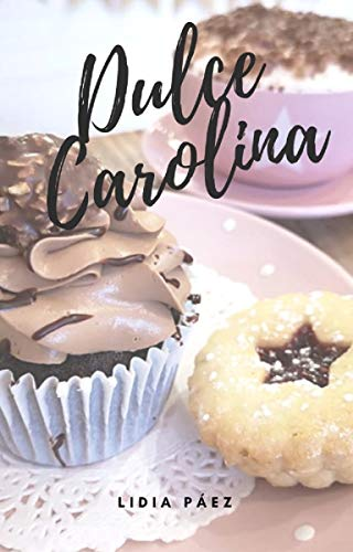 Leer Gratis Dulce Carolina de Lidia Páez