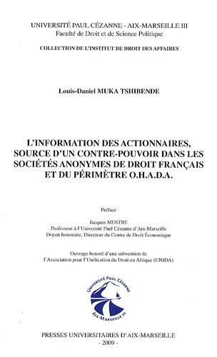 L'information des actionnaires, source d'un contre-pouvoir dans les sociétés anonymes de droit français et du périmètre OHADA par Louis-Daniel Muka Tshibende