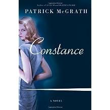Constance: A Novel by Patrick McGrath (2013-04-02)