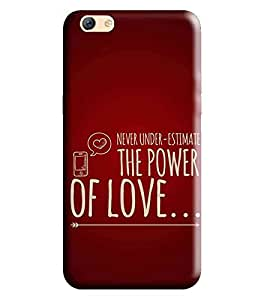 HiFi Designer Phone Back Case Cover Oppo F3 Plus :: OppoF3 Plus :: F3 Plus :: F3+ :: Oppo F3Plus ( Never Under Estimate Love )
