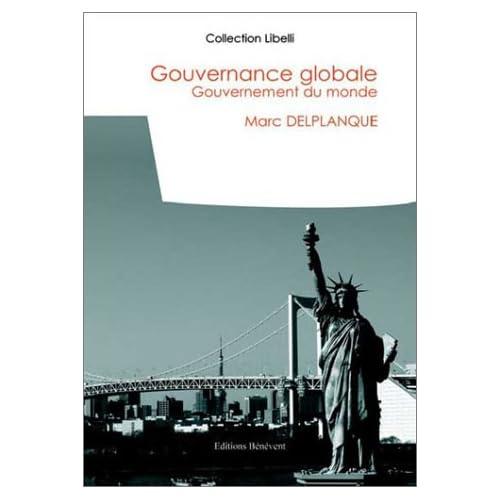 Gouvernance globale - Gouvernement du monde