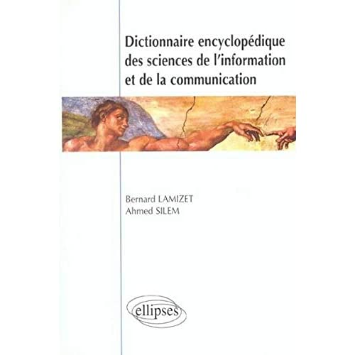 Dictionnaire encyclopédique des sciences de l'information et de la communication