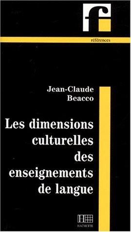Les dimensions culturelles des enseignements de langue par  Jean-Claude Beacco