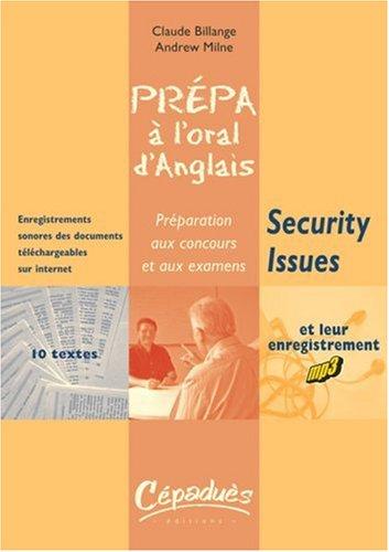 Prpa  l'oral d'anglais Security Issues : Prparation aux concours et aux examens
