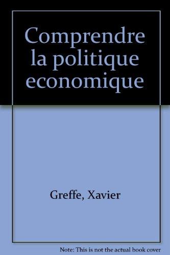 Comprendre la politique économique