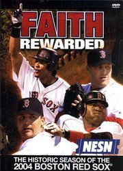Faith Rewarded - The Historic Season of the 2004 Boston Red Sox DVD Red Sox Video