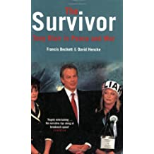 The Survivor: Tony Blair in War and Peace