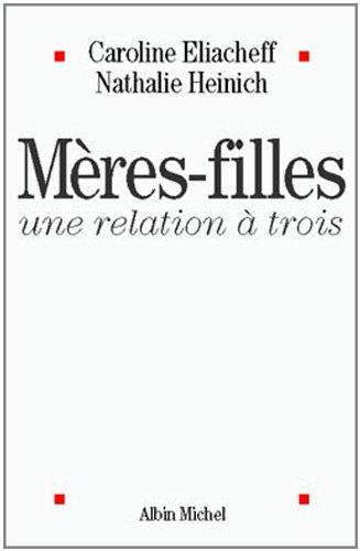 En ligne Mères-filles, une relation à trois pdf, epub