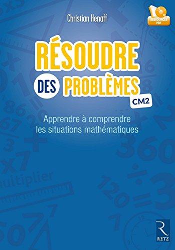 Résoudre des problèmes CM2 (Fichier + CD-Rom)