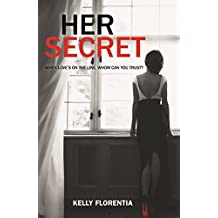 Her Secret: The page-turning sequel to No Way Back