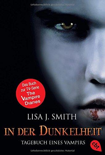 In der Dunkelheit (Tagebuch eines Vampirs, Band 3)