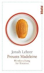 Prousts Madeleine: Hirnforschung für Kreative