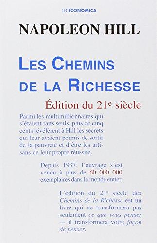 Les Chemins de la Richesse - Édition du 21e sièc...