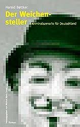 Der Weichensteller - Kriminalszenario für Deutschland
