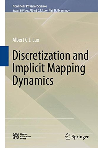 Discretization and Implicit Mapping Dynamics (Nonlinear Physical Science)