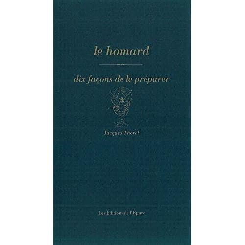 Le Homard, dix façons de le préparer
