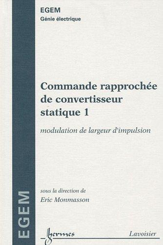 Commande raprochée de convertisseur statique 1 : Modulation de largeur d'impulsion