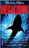 Megalodon de Steve Alten ( 1 mai 1998 )