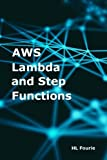 AWS Lambda and Step Functions
