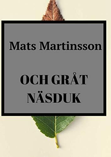 Och gråt näsduk (Swedish Edition)