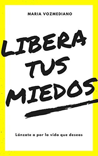 LIBERA TUS MIEDOS: María Vozmediano por María Vozmediano