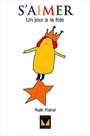 S'aimer un jour à la fois par Ruth Fishel