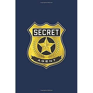 SECRET AGENT Notebook, Fun Play Journal For Boys & Girls: A blank lined notebook for kids play, games and fun.