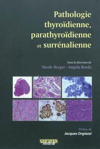 Pathologie thyroïdienne, parathyroïdienne et surrénalienne