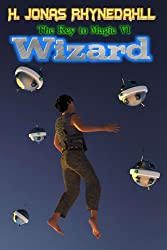Wizard (The Key to Magic Book 6)