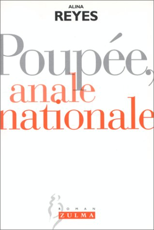 Poupée, anale nationale par Alina Reyes
