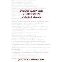 Unanticipated Outcomes: A Medical Memoir (English Edition)