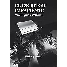 EL ESCRITOR IMPACIENTE