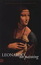 Leonardo on Painting: Anthology of Writings by Leonardo da Vinci; with a Selection of Documents Relating to His Career as an Artist (Yale Nota Bene)