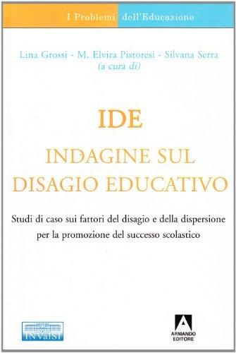 IDE. Indagine sul disagio educativo
