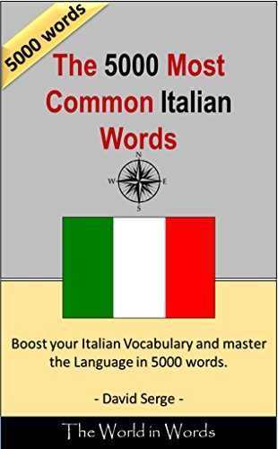 The 5000 Most Common Italian Words: Vocabulary Training : Learn the Vocabulary you need to know to improve you Writing, Speaking and Comprehension (English Edition) por David Serge