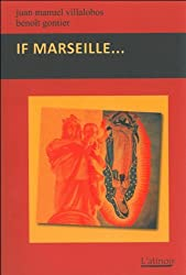 If Marseille...