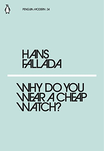 Why Do You Wear a Cheap Watch? (Penguin Modern)