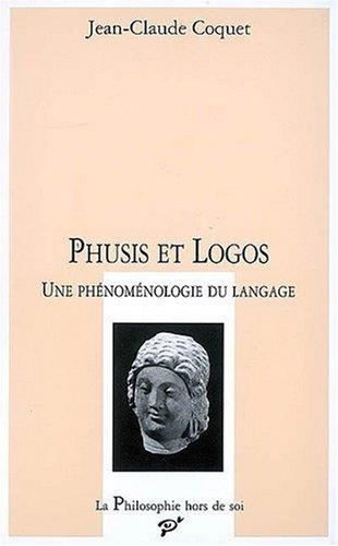 phusis-et-logos-une-phnomnologie-du-langage