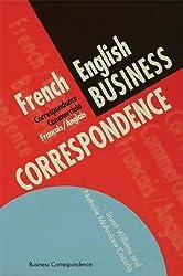 French/English Business Correspondence: Correspondance Commerciale Francais/Anglais