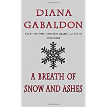 A Breath of Snow and Ashes (Outlander, Band 6)