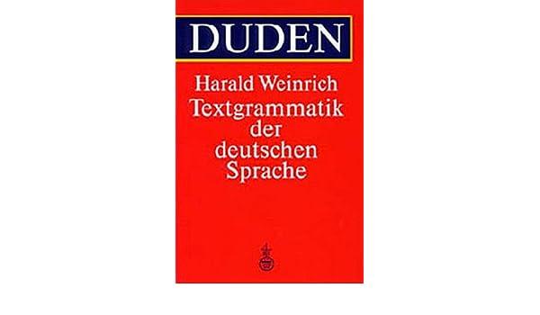 Duden Textgrammatik Der Deutschen Sprache Amazonde Harald